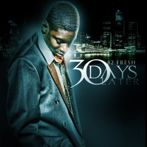 82Fresh - 30 Days Later [Mixtape]
