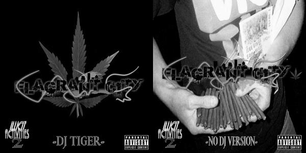 #IA2 – Flagrant City x DJ Tiger: Illicit Activities 2