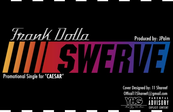 Flagrant City Exclusive: Frank Dolla – Swerve [OFFICIAL VIDEO]