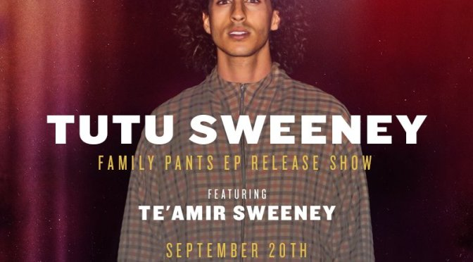 Tutu Sweeney feat. Te'Amir – Family Pants EP Release Show @FiftySevenLA [9.20.14]