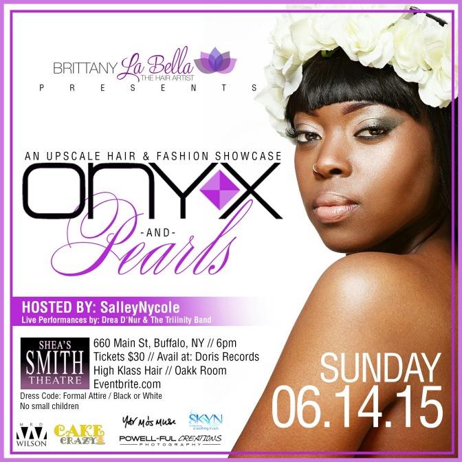 THE FC: Brittany La Bella presents ONYX & Pearls – Buffalo, NY [6.14.15]
