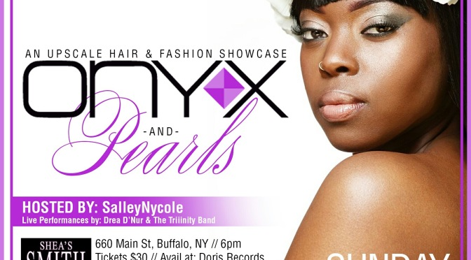 Brittany La Bella presents ONYX & Pearls – Buffalo, NY [6.14.15]