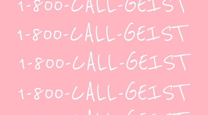 Dirty Logan: Geist feat. Fernandough the Poet – 1-800-CALL-GEIST [SINGLE]