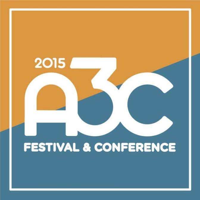 The FC: The @FlagrantCity A3C Festival Rundown [EVENTS] @A3C #A3C2015
