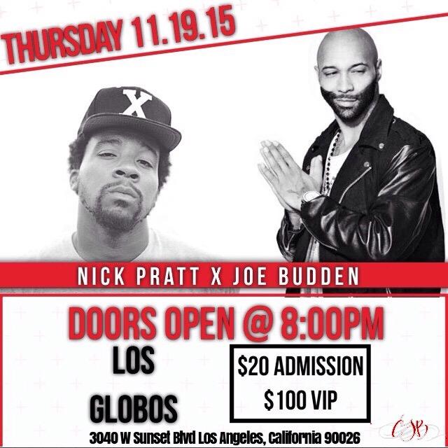 Around LA: Nick Pratt x Joe Budden – LIVE at Los Globos! [11.19.15]