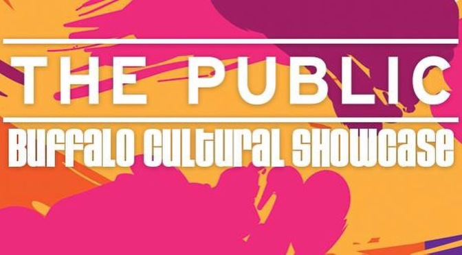 Around BuffaLowe: THE PUBLIC presents the Buffalo Cultural Showcase Buffalo Ironworks [6.10.16]