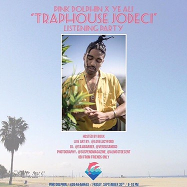 #AroundLA @PinkDolphinco X @ye_ali presents Traphouse Jodeci Listening Party [9.30.16]