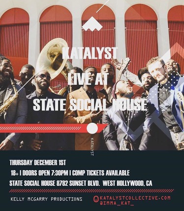 Around LA: KATALYST LIVE at State Social House [12.1.16]