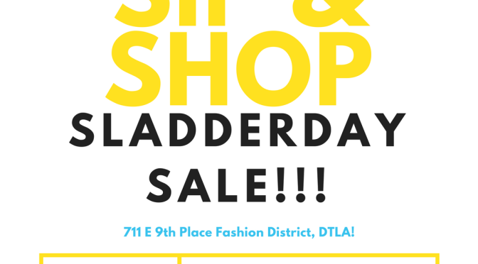 #AroundLA: Sladderday Sip & Shop: Hosted by @ShopRhondaJane X @RebelliousWears! [AUG 12]