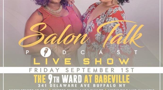 #AroundBuffaLowe: @SalonTalkPod LIVE [Sept 1st]