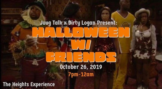 Around BuffaLowe: Dirty Logan x  Juug Talk presents Halloween With Friends 10.26.19 [Event]
